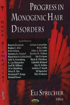Progress in Monogenic Hair Disorders (Hardback)