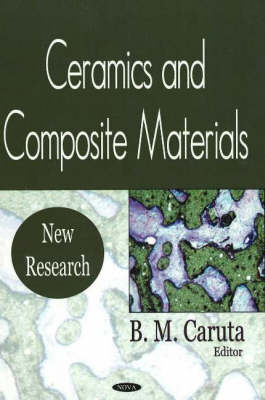 Ceramics & Composite Materials: New Research (Hardback)