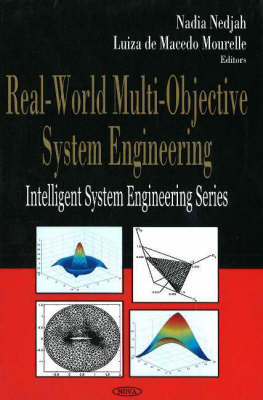Real-World Multi-Objective System Engineering (Hardback)
