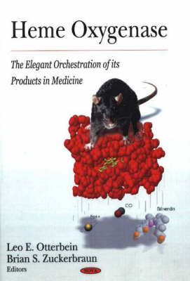 Heme Oxygenase: The Elegant Orchestration of its Products in Medicine (Hardback)