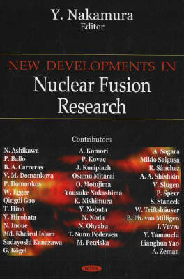 New Developments in Nuclear Fusion Research (Hardback)