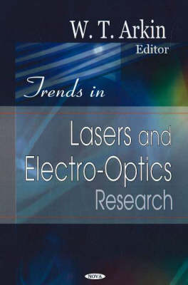Trends in Lasers & Electro-Optics Research (Hardback)
