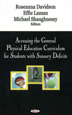 Accessing the General Physical Education Curriculum for Students with Sensory Deficits (Paperback)