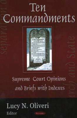 Ten Commandments: Supreme Court Opinion & Briefs with Indexes (Hardback)