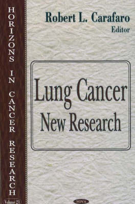 Lung Cancer: New Research (Hardback)