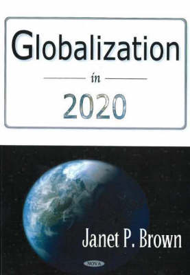 Globalization in 2020 (Hardback)