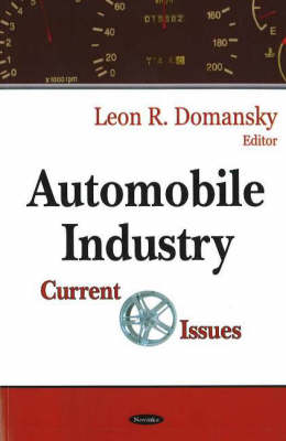 Automobile Industry: Current Issues (Hardback)