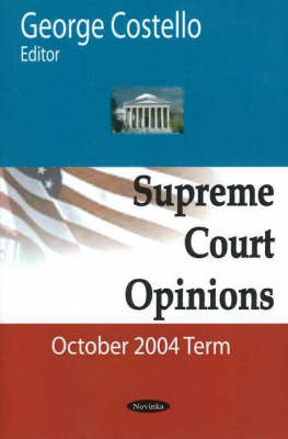 Supreme Court Opinions: October 2004 Term (Paperback)
