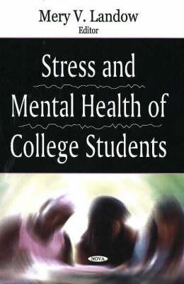 Stress & Mental Health of College Students (Hardback)