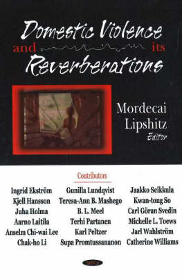 Domestic Violence & its Reverberation (Hardback)