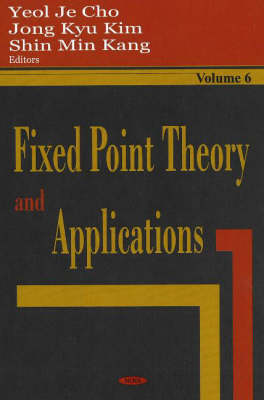 Fixed Point Theory & Applications: Volume 6 (Hardback)