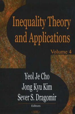 Inequality Theory & Applications: Volume 4 (Hardback)