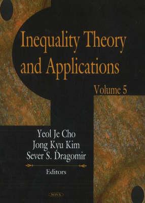 Inequality Theory & Applications: Volume 5 (Hardback)