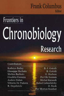 Frontiers in Chronobiology Research (Hardback)