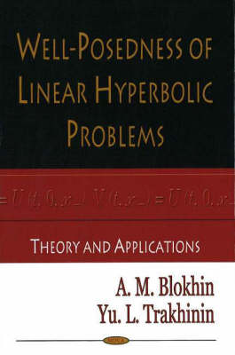 Well-Posedness of Linear Hyperbolic Problems: Theory & Applications (Hardback)