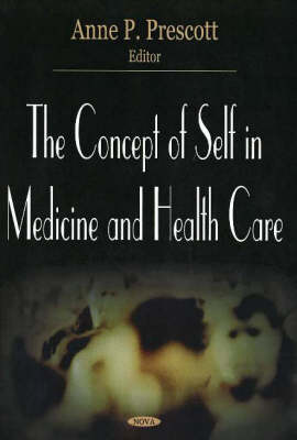 Concept of Self in Medicine & Health Care (Paperback)