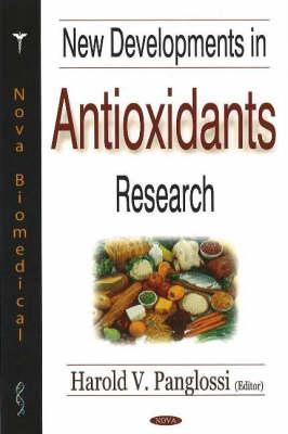 New Developments in Antioxidants Research (Hardback)