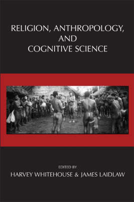 Religion, Anthropology, and Cognitive Science (Paperback)