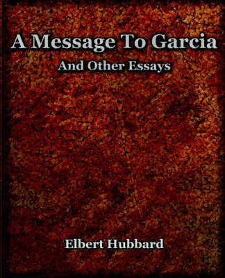 A Message to Garcia (1921) (Paperback)