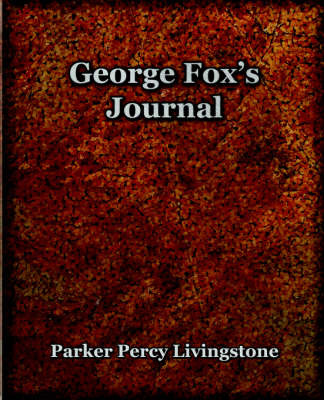 George Fox's Journal (1906) (Paperback)