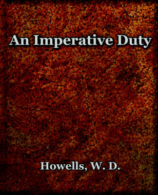An Imperative Duty (1892) (Paperback)
