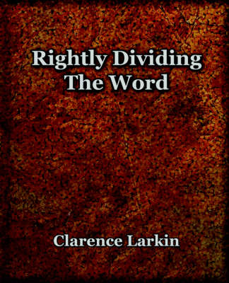 Rightly Dividing the Word (1921) (Paperback)