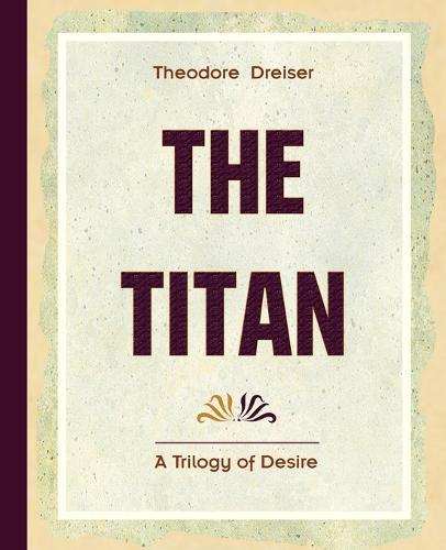 The Titan (1914) (Paperback)