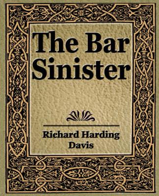 The Bar Sinister (Paperback)
