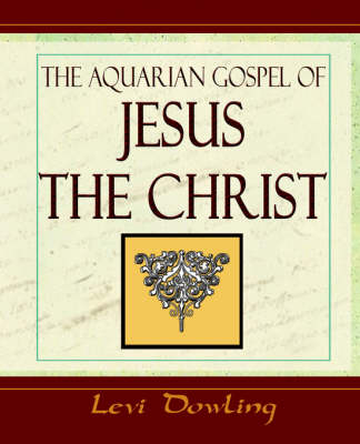 The Aquarian Gospel - 1919 (Paperback)