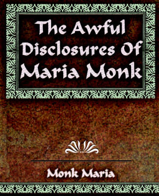 The Awful Disclosures - 1851 (Paperback)