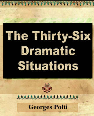 The Thirty Six Dramatic Situations (Paperback)