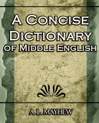 A Concise Dictionary of Middle English (Paperback)