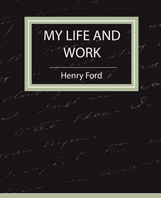 My Life and Work - Autobiography (Paperback)