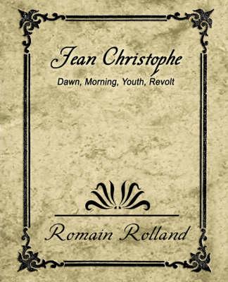 Jean-Christophe Dawn Morning Youth Revolt (Paperback)