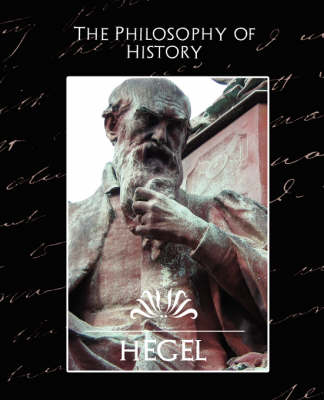 The Philosophy of History (New Edition) (Paperback)