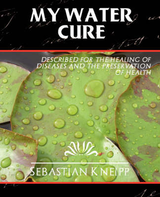 My Water-Cure (Paperback)