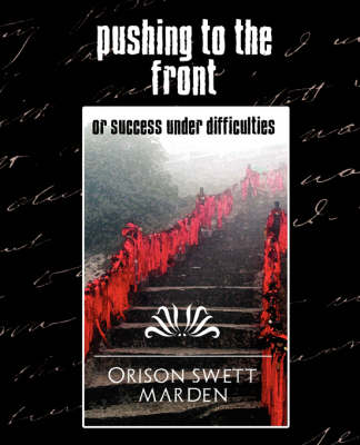 Pushing to the Front (New Edition) (Paperback)