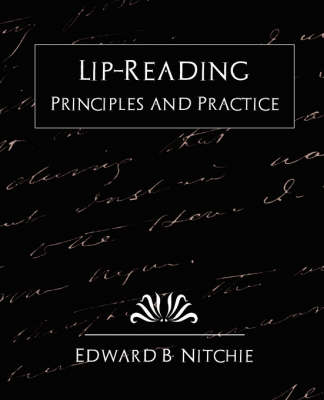 Lip-Reading Principles and Practice (New Edition) (Paperback)