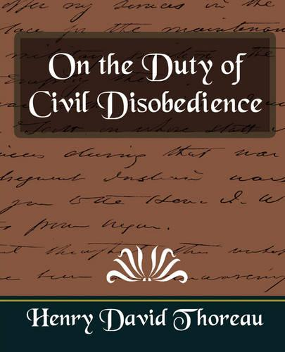 On the Duty of Civil Disobedience (New Edition) (Paperback)