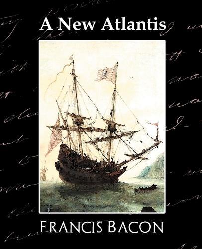 A New Atlantis (Paperback)