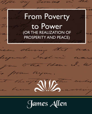From Poverty to Power (or the Realization of Prosperity and Peace) (Paperback)