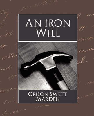 The Iron Will (Paperback)