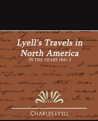 Lyell's Travels in North America (Paperback)