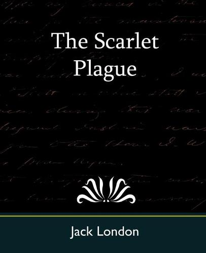 The Scarlet Plague (Paperback)