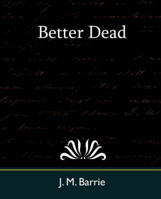 Better Dead (Paperback)