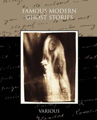 Famous Modern Ghost Stories (Paperback)