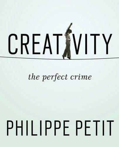 Creativity: The Perfect Crime (Hardback)