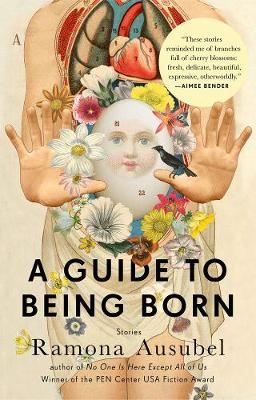 A Guide To Being Born: Stories (Paperback)