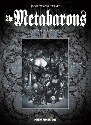 The Metabarons: Ultimate Collection (Hardback)