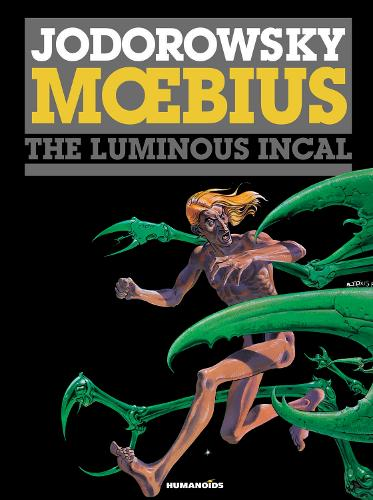Incal, The: 2: The Luminous Incal (Hardback)